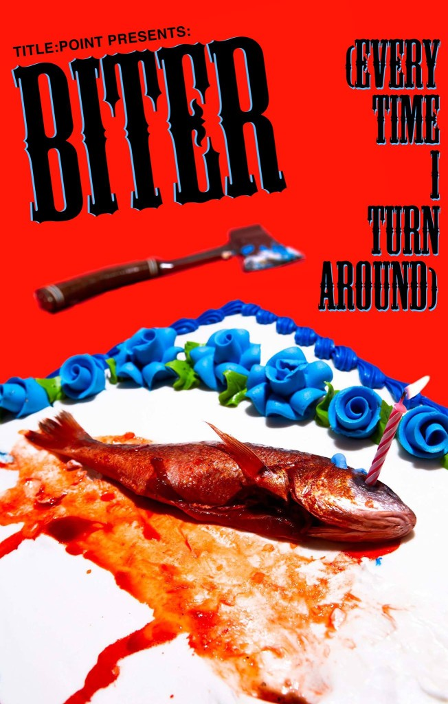 biter-everytime-i-turn-around